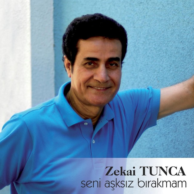 Zekai Tunca Şarkıları