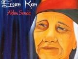 Ercan Kan
