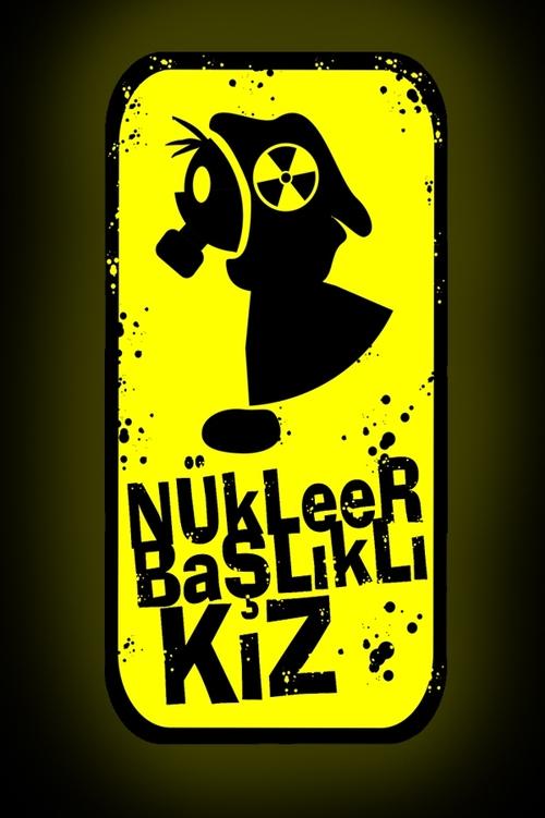 Nükleer Başlıklı Kız