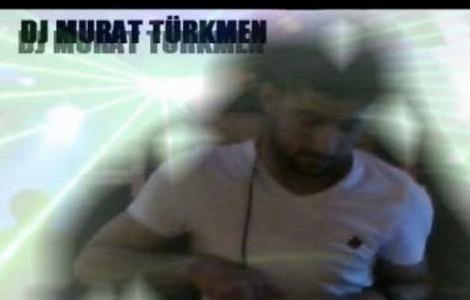 Dj Murat Türkmen