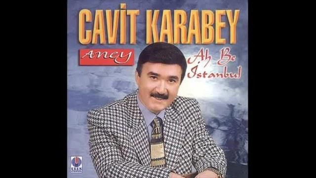 Cavit Karabey Şarkıları