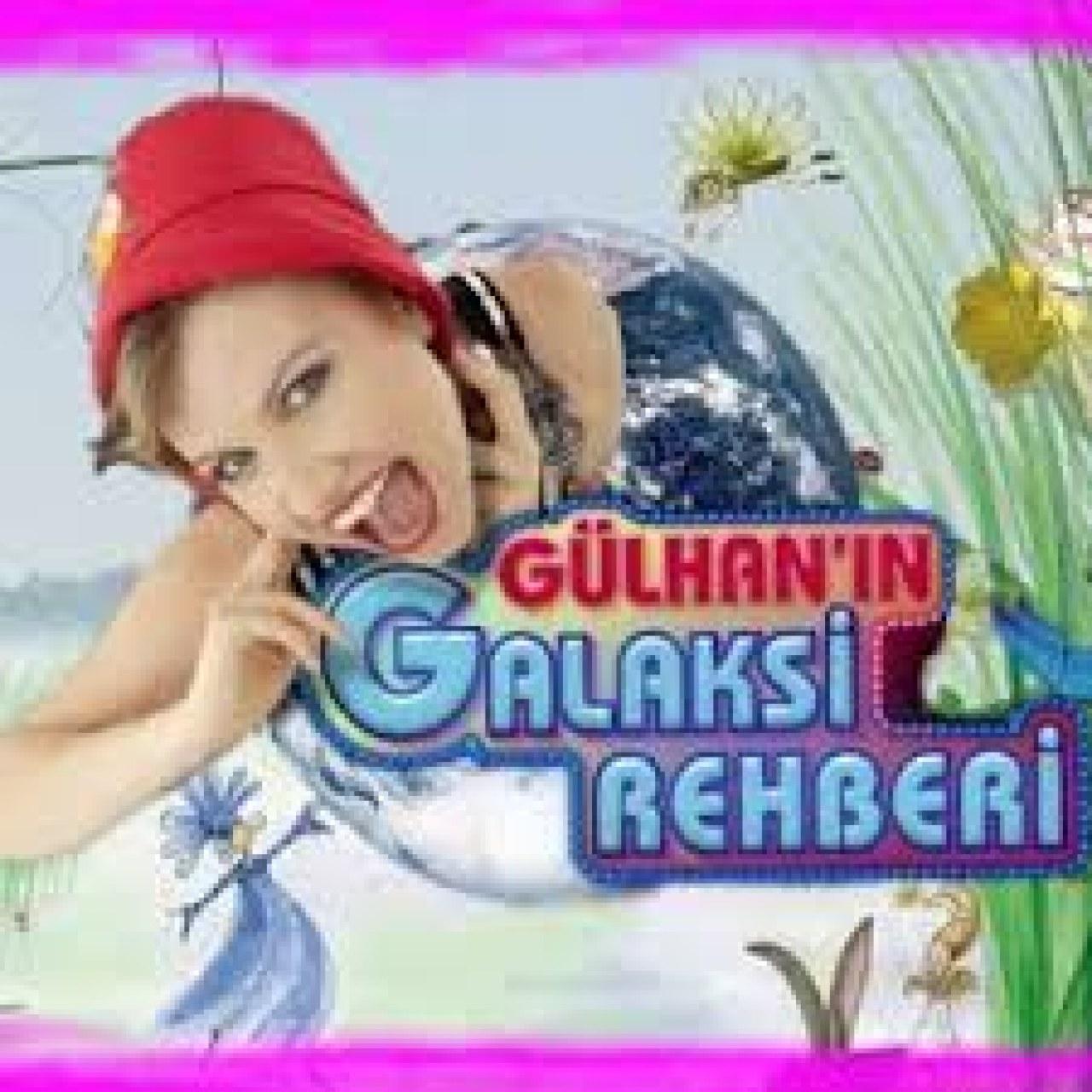 Gülhan'ın Galaksi Rehberi