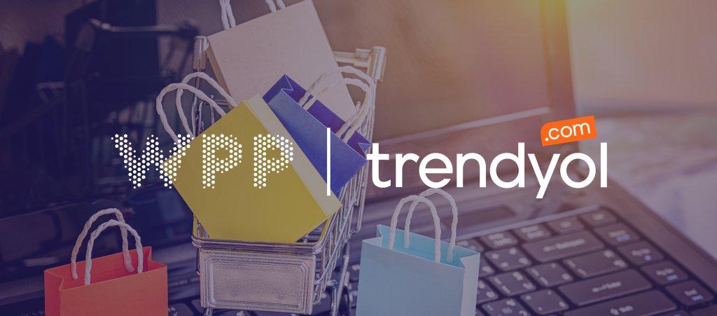 WPP ve Trendyol Etkinliğinde COVID ile Değişen E-Ticaret Dinamikleri ve Yeni Fırsatlar Konuşuldu