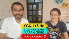 Ygs-Lys'de 1.300 Sıralama Yapan Genç Nasıl Kazandı?