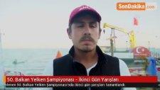 50. Balkan Yelken Şampiyonası - İkinci Gün Yarışları