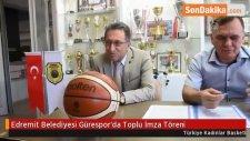 Edremit Belediyesi Gürespor'da Toplu İmza Töreni