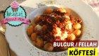 Bulgur / Kolay Fellah Köftesi (Nefis Kıyma Soslu Yoğurtlu) | Ayşenur Altan Yemek Tarifleri