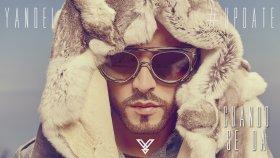 Yandel - Cuando Se Da