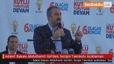 Adalet Bakanı Abdulhamit Gül'den, Sezgin Tanrıkulu Açıklaması