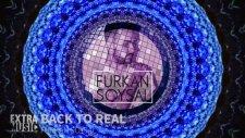 Furkan Soysal -Back To Real