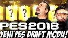 Yenı Efsane Pes Draft Modu ! Pes 2018 Çıkdı !