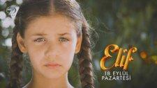 Elif Dizisi 4.Sezon Fragmanı (18 Eylül 2017)