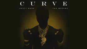 Gucci Mane - Curve