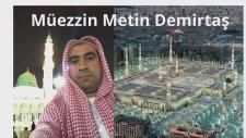 Medinede Yanık Yatsı Ezanı - Ağlatan Ezan. Hafız Metin Demirtaş. Azan Masjid Nabawi. Bu Ezanı Dinle.