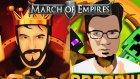 Oyun Portal'la Dehşet Kapışma?! - March Of Empires – Sultan Savaşı