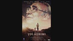 Şener Şen'in Yeni Filmi Yol Ayrımı'nın Afişi Yayınlandı