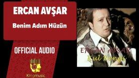 Ercan Avşar - Benim Adım Hüzün - ( Official Audio )