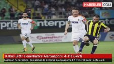 Kabus Bitti! Fenerbahçe Alanyaspor'u 4-1'le Geçti
