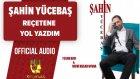 Şahin Yücebaş - Reçetene Yol Yazdım - ( Official Audio )