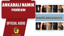 Ankaralı Namık - Feridem - ( Official Audio )