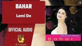 Bahar - Lemi De - ( Official Audio )