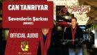 Can Tanrıyar - Sevenlerin Şarkısı ( Remix ) - ( Official Audio )