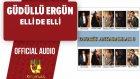 Güdüllü Ergün - Elli De Elli - ( Official Audio )