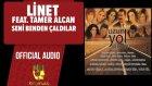 Linet Ft. Tamer Alcan - Seni Benden Çaldılar - ( Official Audio )