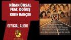Niran Ünsal Ft. Doğuş - Kırık Hançer - ( Official Audio )