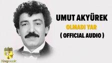 Umut Akyürek - Olmadı Yar - ( Official Audio )