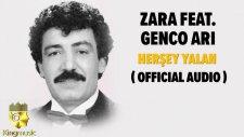Zara Ft. Genco Arı - Her Şey Yalan - ( Official Audio )