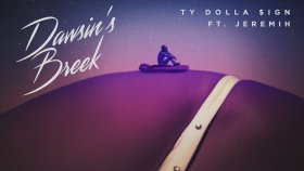Ty Dolla $ign - Dawsin's Breek