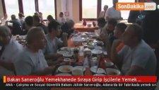 Bakan Sarıeroğlu Yemekhanede Sıraya Girip İşçilerle Yemek Yedi