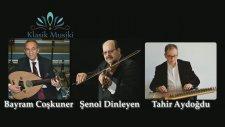 Bayram Coşkuner Şenol Dinleyen Tahir Aydoğdu Müşterek Suzidil Taksim