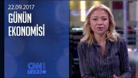 Günün Ekonomisi 22.09.2017 Cuma