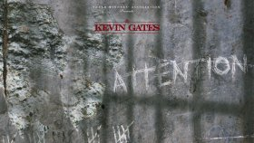 Kevin Gates - Attention