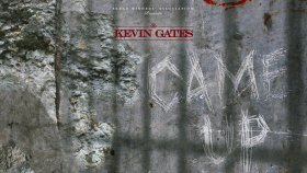 Kevin Gates - Came Up