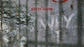Kevin Gates - Why I