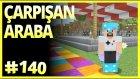 Çarpışan Arabalar, Lunapark Büyüyor - Minecraft Türkçe Survival - Bölüm 140