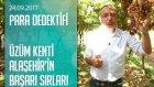 Dünya Pazarına Açılmayı Hedefleyen Alaşehir'in Başarı Sırları - Para Dedektifi 24.09.2017 Pazar