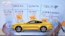 27.500 Dolarlık Mustang'in Türkiye'de 490.000 TL olması!
