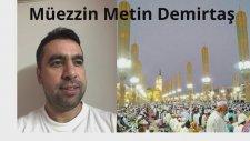 Medinede Kamet. İqamat Al Salah Masjid Nabawi. Hafız Metin Demirtaş. Medine Müezzini Taklidi.