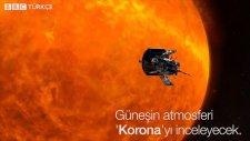NASA'nın Güneş Atmosferini İnceleyecek Uzay Aracını Tanıtması