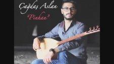 Çağdaş Aslan & Feat Ayhan Hastaoğlu - Kulak Verdim Dört Köşeyi Dinledim