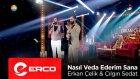 Erkan Çelik & Çılgın Sedat - Nasıl Veda Ederim Sana - (Benim Hayatım)