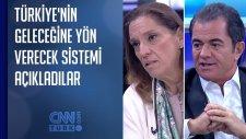 Türkiye'nin Geleceğine Yön Verecek Sistemi Açıkladılar
