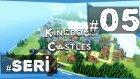 Büyüyen Şehir L Kingdoms And Castles Günlükleri - 5.bölüm #türkçe
