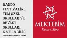 Mektebim Bando Festivaline Tüm Özel Okullar ve Devlet Okulları Katılabilir Ekim 2017