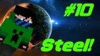 Steel ! | Minecraft | GT New Horizons | Bölüm 10