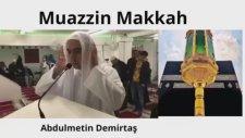 Yanık Kabe Ezanı. Bu Ezanı Dinlemeden Geçmeyin Mutlaka İzleyin. Müezzin Metin Demirtaş. Azan Makkah